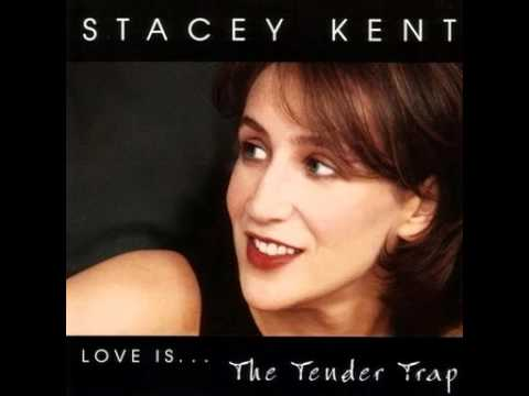 Stacey Kent - East of the Sun (and West of the Moon)