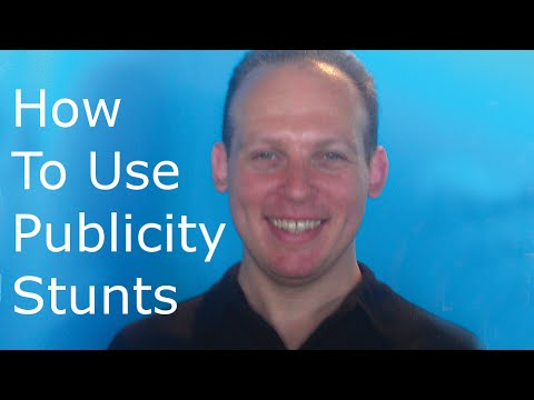 How to use publicity stunts to get promote your business