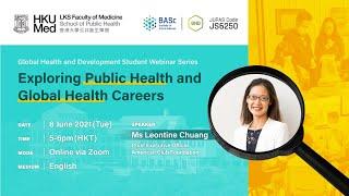 HKU Global Health and Development Student Webinar Series: Exploring Public and Global Health Careers