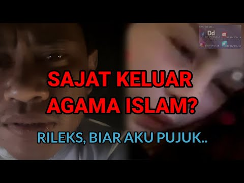 (PARODI) #93 Maaf, Aku Dah Cuba Pujuk Sajat Jangan Keluar Agama Islam, Tapi Aku Tertidur