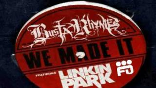 Busta Rhymes feat. Linkin Park - We Made It (Chew Fu refix)