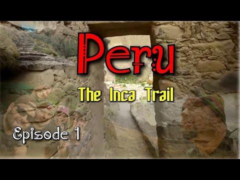 Inca Trail to Machu Picchu Peru 4 day trek vlog Episode 1