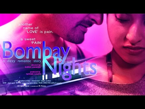 BOMBAY NIGHTS (2017) Latest Hindi Hot Short Movie | New HD 2017 |  Khushboo Poddaar, Rishank Tiwari thumbnail