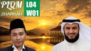 plqm l04w01 belajar dasar langgam jiharkah ajam untuk mengaji dengan baik dan indah