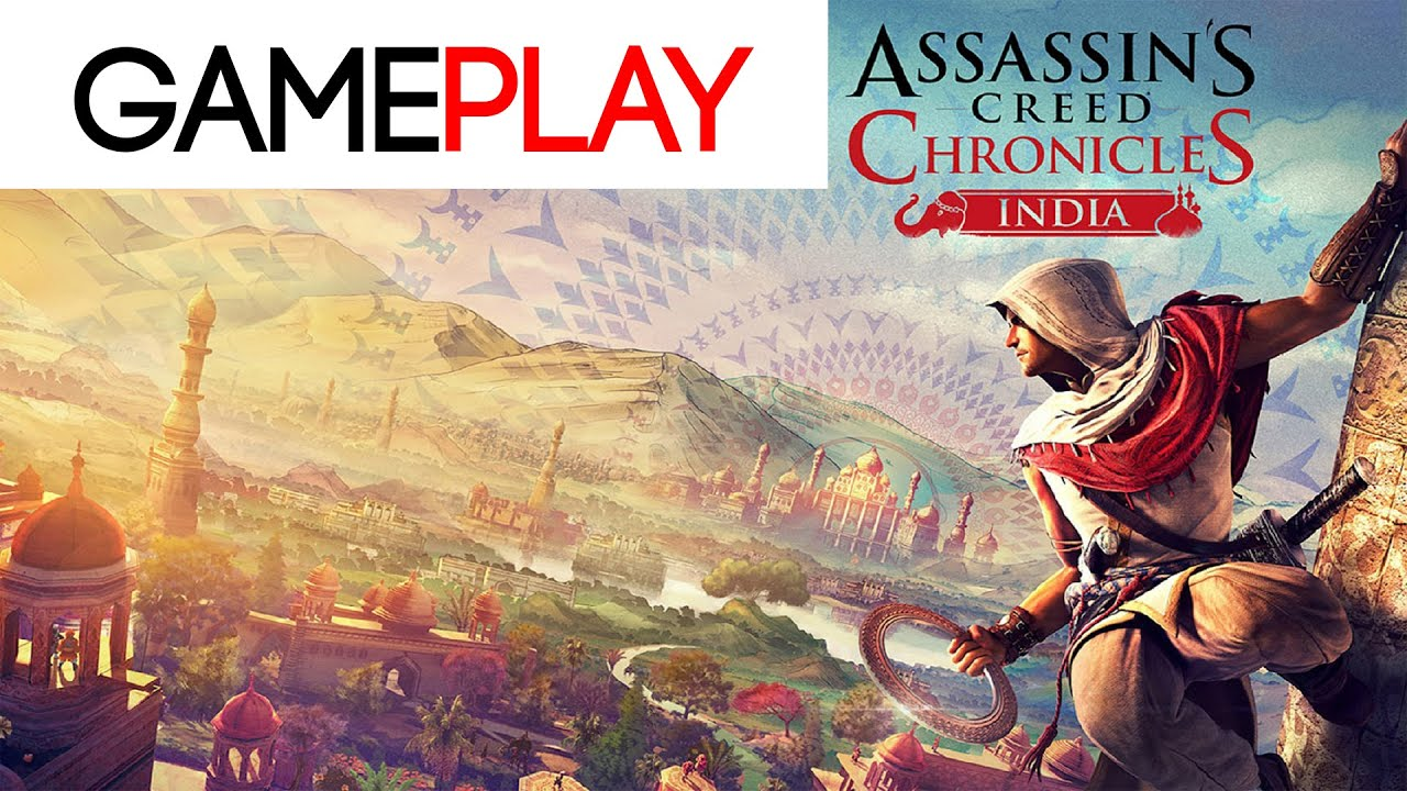 Assassin's Creed Chronicles: India-Gameplay{HD} - YouTube