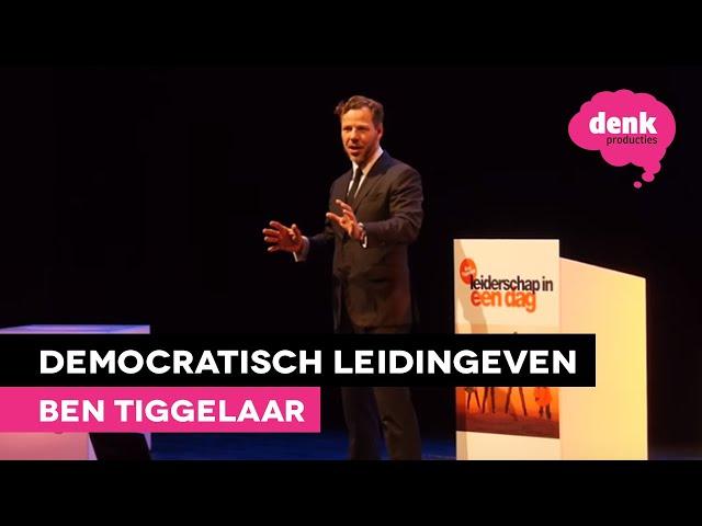 Ben Tiggelaar: Leiderschap in één dag (Tip 3)