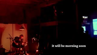 Kim Churchill - 04 - It Will Be Morning Soon - NOMAD Sessions