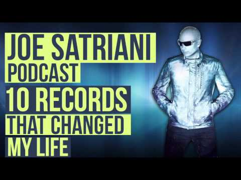 "Joe Satriani Podcast - ""10 Records That Changed My Life"""