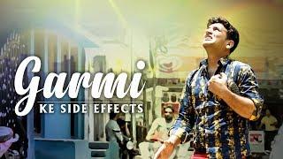 Garmi Ke Side Effects || Funny Reactions || Kiraak Hyderabadiz