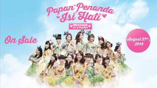 JKT48 - Message on a Placard / Kokoro No Placard English Version