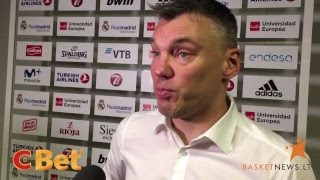 """Trenerio ir krepšininkų komentarai po Madrido """"Real"""" ir Kauno """"Žalgirio"""" rungtynių."""