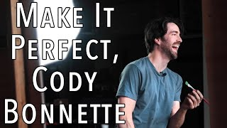 Make It Perfect (Ep. 2) - Cody Bonnette [As Cities Burn] YouTube Videos