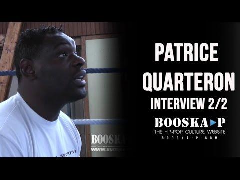 Patrice Quarteron [Interview 2/2 Novembre 2009]
