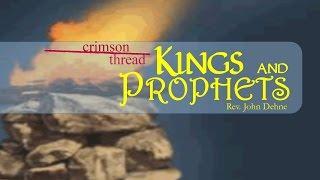 4/17/2016; Crimson Thread: Kings and Prophets; Rev. John Dehne; 9:15svc