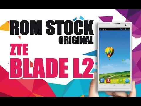 Instala Rom Stock Original ZTE BLADE L2 / Firmware Libre / REVIVE TU CELULAR