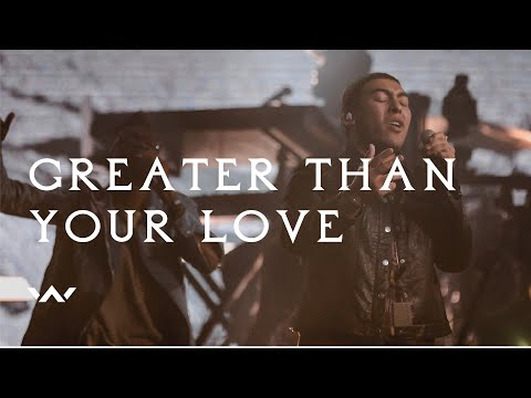 Greater Than Your Love | Live | Elevation Worship