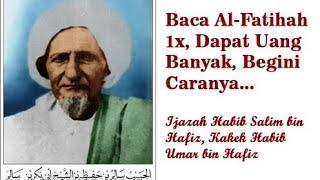 Download Lagu Alfatihah Penghasil Uang Melimpah Ijazah Kakek Habib Umar bin Hafidz mp3