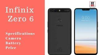 Infinix Zero 6 Specifications, Camera, Battery & Price