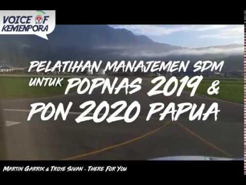Pelatihan Manajemen SDM untuk POPNAS 2019 & PON 2020 Papua Mp3
