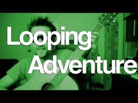 Looping Adventure (part 2) - Looping Adventure (part 2)