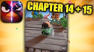ANGRY BIRDS EVOLUTION Walkthrough Gameplay - Chapter 14 + 15 (iOS Android)