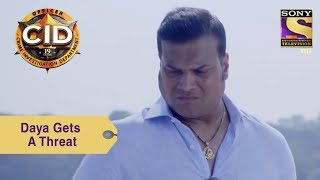 Your Favorite Character | Daya Gets A Threat | CID
