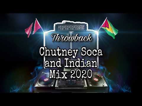 Download Throwback Chutney Soca and Indian Mix 2020