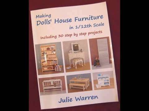 Making Dolls' House Furniture in 1/12th Scale by Julie Warren - A Book Preview