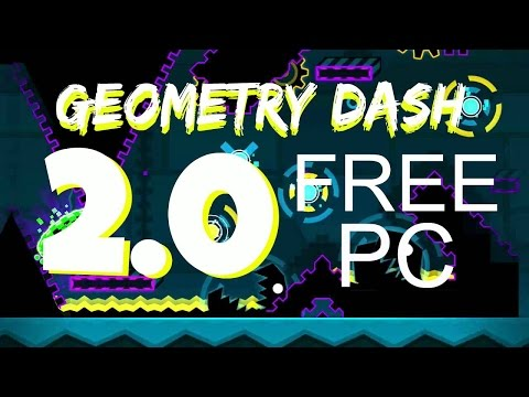 Geometry Dash 2.0 FREE DOWNLOAD! (PC) [English]
