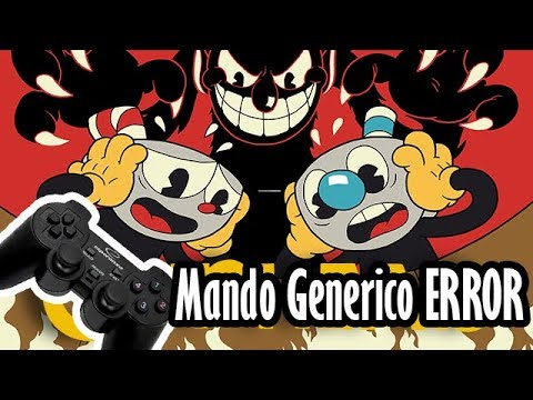 Cuphead   Dos Jugadores   Bug con los mandos genericos ARREGLADO PRRO :v by  Papu