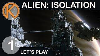 Alien: Isolation   HARD LANDING - Ep. 1   Let's Play Alien: Isolation Gameplay