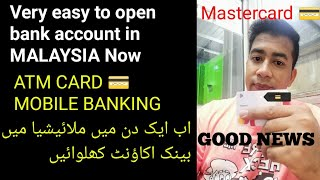 Easy to open bank account in Malaysia just in one day