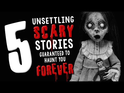 5 Unsettling Scary Stories Guaranteed to Haunt You Forever ― Creepypasta Story Compilation