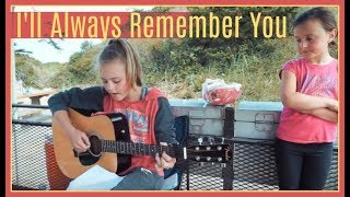 I'LL ALWAYS REMEMBER YOU by Miley Cyrus | #BrooklynnCovers