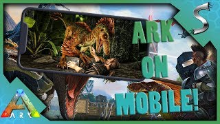 ARK ON MOBILE! FIRST LOOK AND IMPRESSIONS! - Ark: Survival Evolved [iOS iPhone Gameplay]