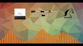 a ap ferg new level ft future horsie bass boosted remix