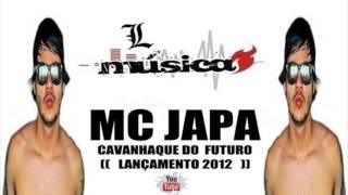 MC JAPA CAVANHAQUE DO FUTURO ( Funk Deluxe )