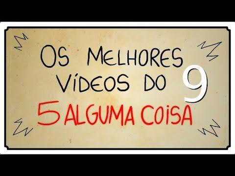 OS MELHORES VÍDEOS DO 5 ALGUMA COISA 09