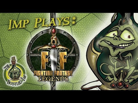 Imp Plays: Fighting Fantasy Legends