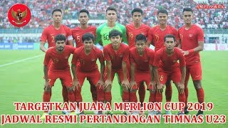Download Video JADWAL RESMI Pertandingan MERLION CUP Timnas Indonesia U-23 !! MP3 3GP MP4