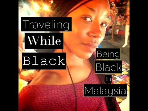 Traveling While Black..Black & Female In Malaysia..STORY TIME..Penang Malaysia