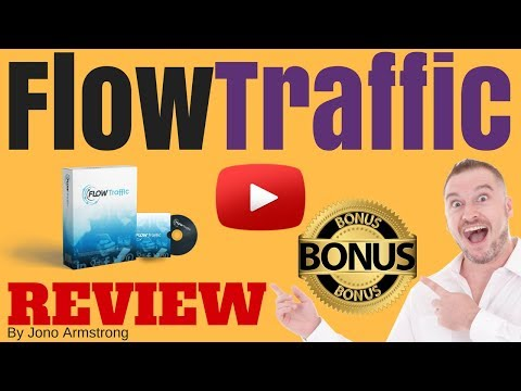 Flow Traffic Review, [WARNING] DON'T BUY FLOW TRAFFIC WITHOUT MY **CUSTOM** BONUSES!!