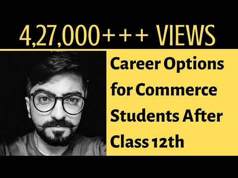 Best options for commerce students after class 12th | Career Counselling | Career Guidance