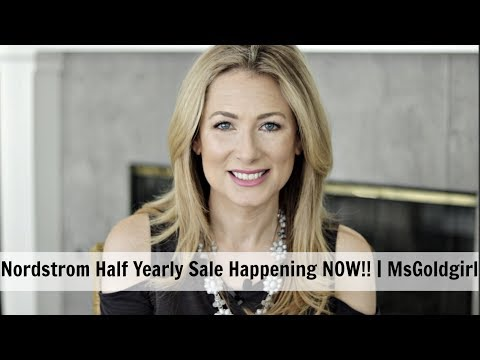 Nordstrom Half Yearly Sale Happening NOW! | MsGoldgirl