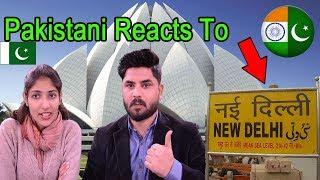 Pakistani Reacts To | New Delhi | Visit New Delhi | Capital of India | City in India