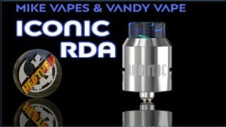 Iconic RDA from Mike Vapes and Vandy Vape