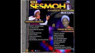 Karangu muraya vs Chege wa willy mixtape