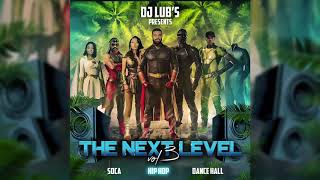 """The Next Level Vol.3"" Mix Dj Lub's 