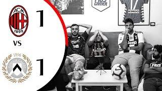 RIDICOLI... - MILAN 1-1 UDINESE | LIVE REACTION GOL HD