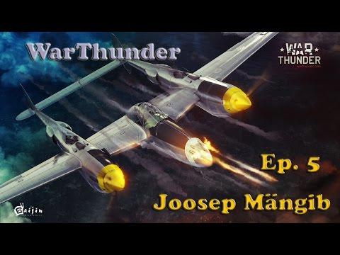 Joosep Mängib: Warthunder Ep. 5 Skillid ei kao kuhugile.